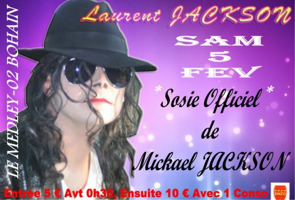 SAMEDI 5 FEVRIER 2011 - SOSIE OFFICIEL DE : MICKAEL JACKSON
