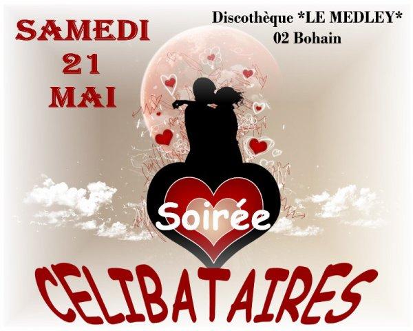 SAMEDI 21 MAI 2011 - SOIREE CELIBATAIRES