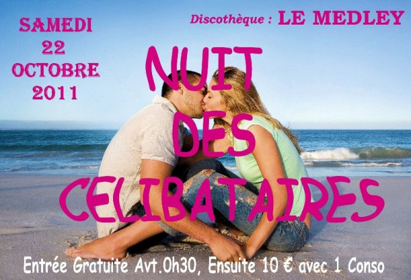 "SAMEDI 22 OCTOBRE 2011 - Soirée ""Célibataires"""
