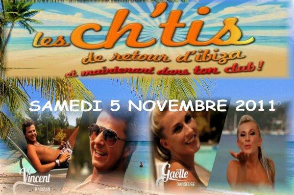"""SAMEDI 5 NOVEMBRE 2011 - L'évènement """" Les Ch'tis De Retour D' Ibiza """""""