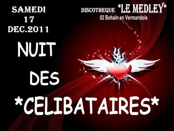 SAMEDI 18 DECEMBRE 2011 - NUIT DES CELIBATAIRES