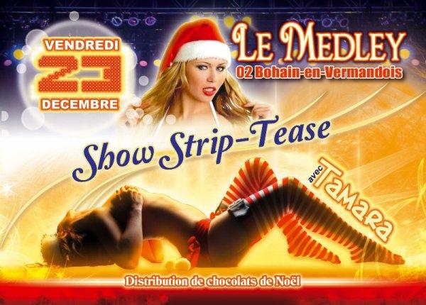 VENDREDI 23 DECEMBRE 2011 - SOIRÉE DE NOÊL - STRIP TEASE & CHOCOLATS