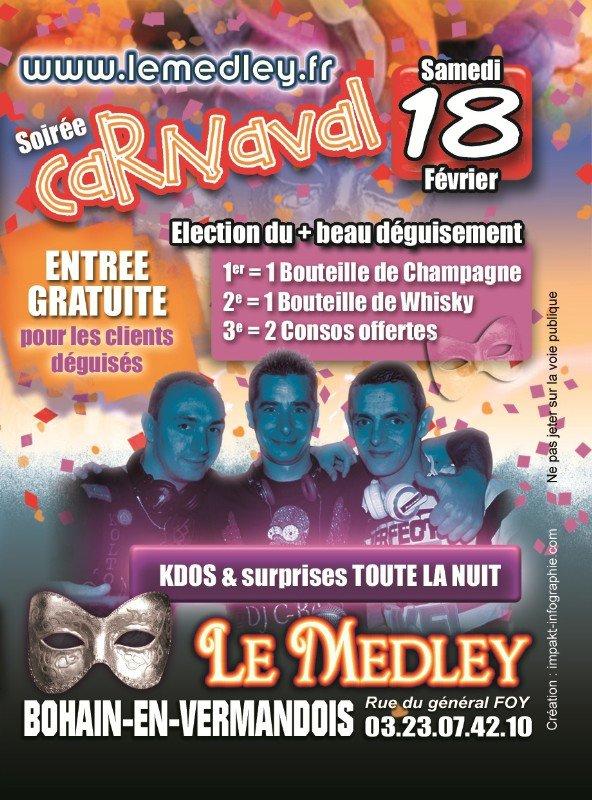 "SAMEDI 18 FEVRIER 2012 - SOIREE CARNAVAL AVEC LES 3 DJ'S DU MEDLEY  ""KEVIKEY, F.L.G & C-BASS"""