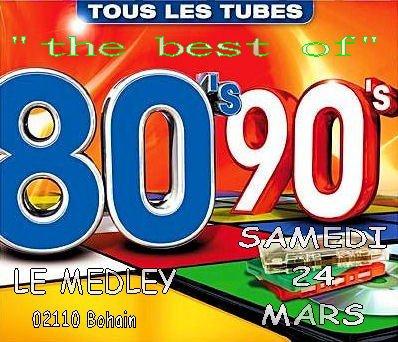SAMEDI 24 MARS 2012 - SPECIALE ANNEE 80 & 90