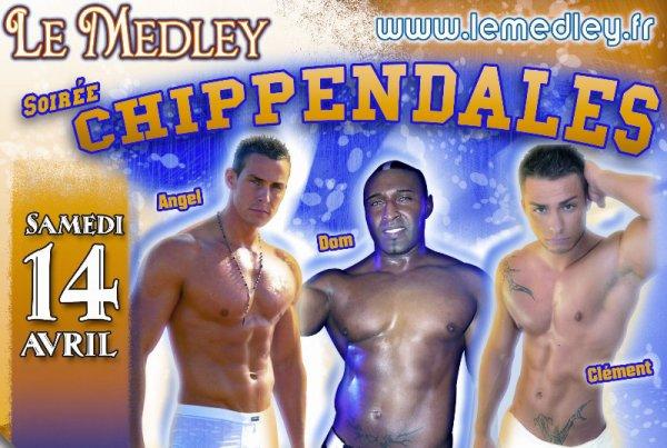 """SAMEDI 14 AVRIL 2012 - CHIPPENDALES """" Les Men-X-Ites """"La Suite"""
