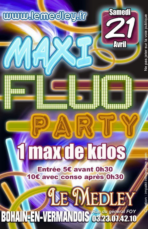 SAMEDI 21 AVRIL 2012 - FLUO PARTY