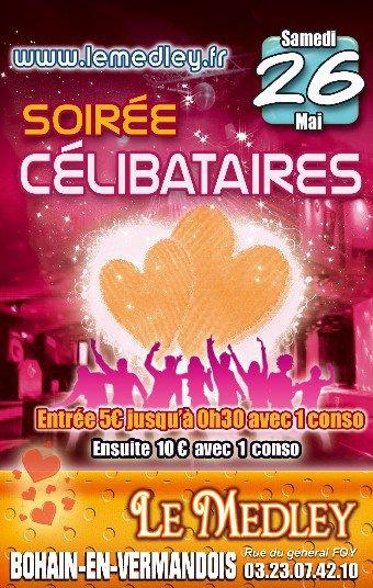SAMEDI 26 MAI 2012 - SOIREE CELIBATAIRES