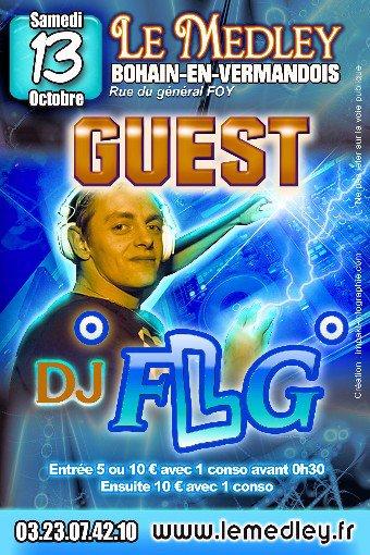 """SAMEDI 13 OCTOBRE 2012 - GUEST """"DJ FLG"""""""