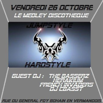 VENDREDI 26 OCTOBRE 2012 - SPECIAL JUMPSTYLE / HARDSTYLE / TECH HOUSE