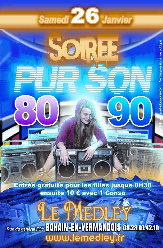 SAMEDI 26 JANVIER 2013 - PUR SON 80/90 AVEC DJ JULIEN V.
