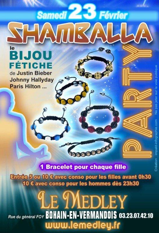 SAMEDI 23 FEVRIER 2013 - SHAMBALLA PARTY / Le Bracelet Des Stars
