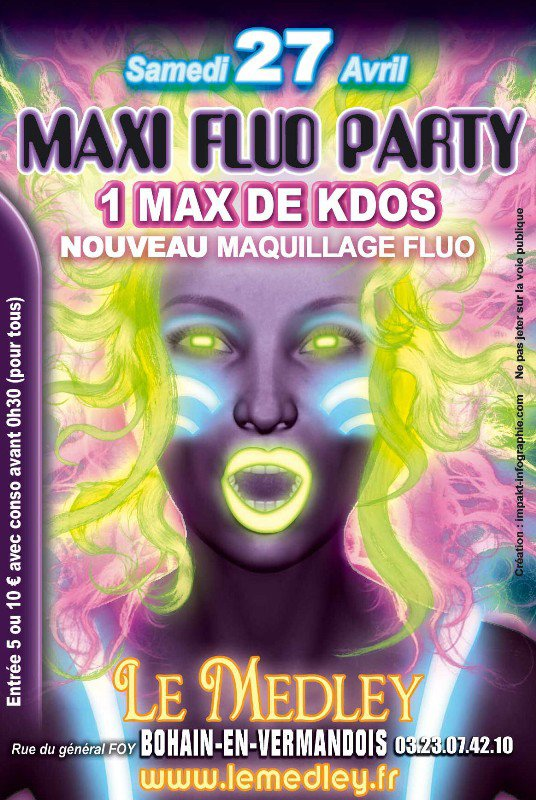 SAMEDI 27 AVRIL 2013 - MAXI FLUO PARTY