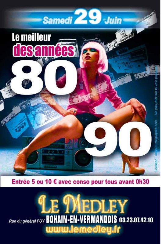 SAMEDI 28 JUIN 2013 - LE MEILLEUR DES ANNEES 80 -90