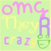 0MGTheyRCrazy