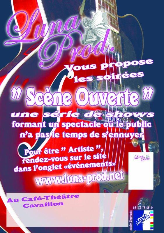 Soirées Scènes Ouvertes sur Cavaillon (84300)