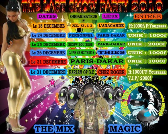 last show party 2010 bone féte