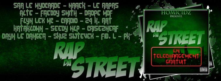 Rap Da Street - Tape 13 Titres En Telechargement Gratuit !!!