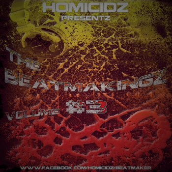 Homicidz-BeatmakingZ #3 / HOMICIDZ-Criminalz-instru-BeatmakingZ #3 (2013)