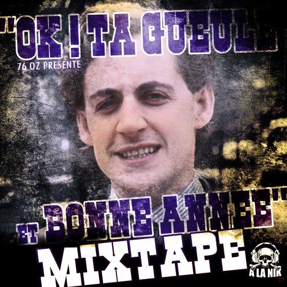 """Nouvelle Mixtape """"OK TAGUEUL ET BONNE ANNEE"""""""