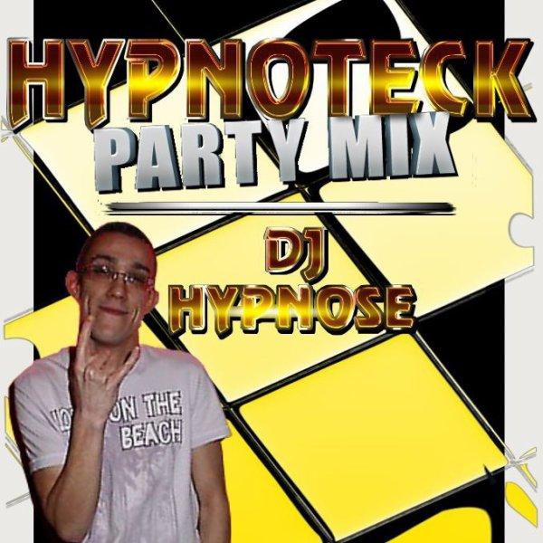 Dj-Hypnose Hypnoteck Party Mix