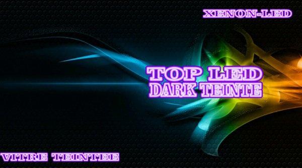 Top Led & Dark Teinte vous annonce l'ouverture de notre boutique le 4 août 2012