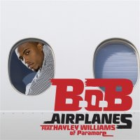 The Adventures of Bobby Ray / Airplanes (B.o.B feat. Hayley Williams) (2010)