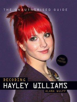 "Biographie non-officielle ""Decoding Hayley Williams"""