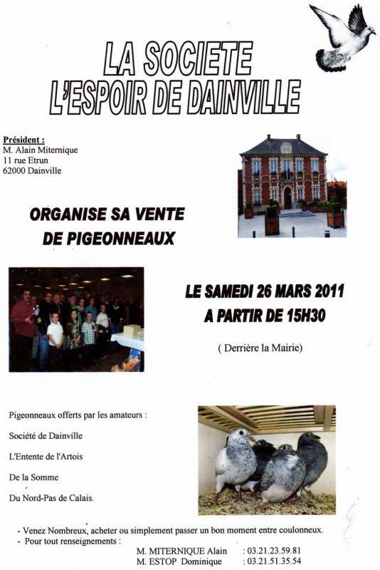 VENTE DE PIGEONNEAUX A L'ESPOIR DE DAINVILLE LE SAMEDI 26 MARS 2011 A 15H30 AU SIEGE (derrière la Mairie)