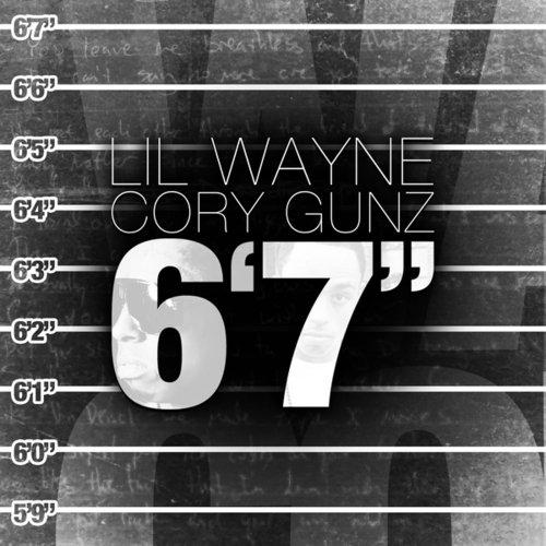 Lil Wayne - 6'7 (Feat Cory Gunz)