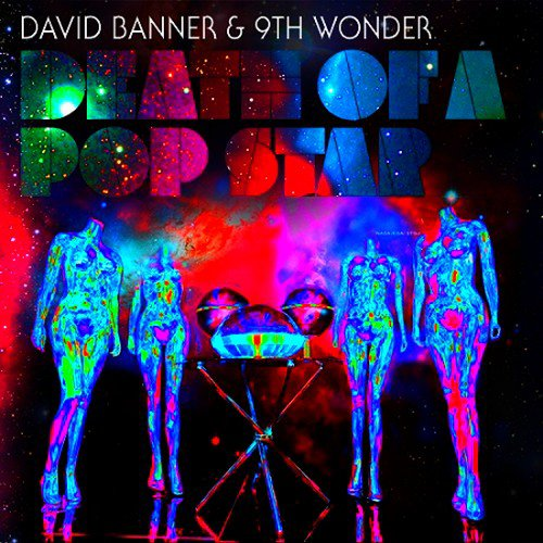 David Banner - Death Is A PopStar (With 9th Wonder)(2010)