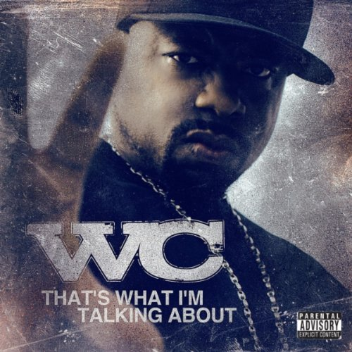 W.C. - That's What I'm Talking About EP (2010) & Too Short - Respect The Pimpin' EP (2010)