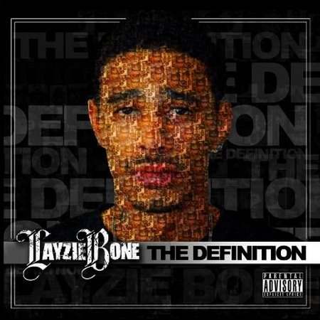 Layzie Bone - The Meaning & The Definition (2011)