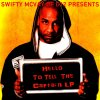 Swifty Mcvay (Of D12) - Hello To Tell The Captain LP