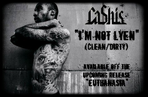 Ca$his - I'm Not Lyen