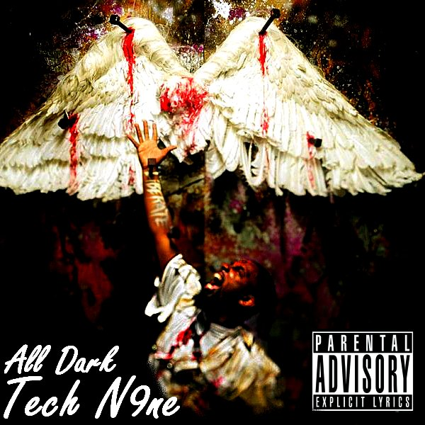 Tech N9ne - All Dark (2011)