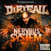 Dirtball - Nervous System (2011)