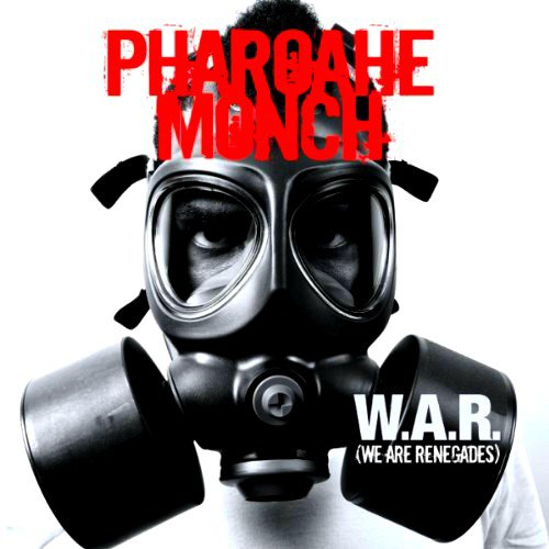 Pharoahe Monche - W.A.R. (We Are Renegades)