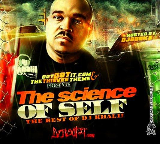 DJ Khalil - The Science Of Self (2011)