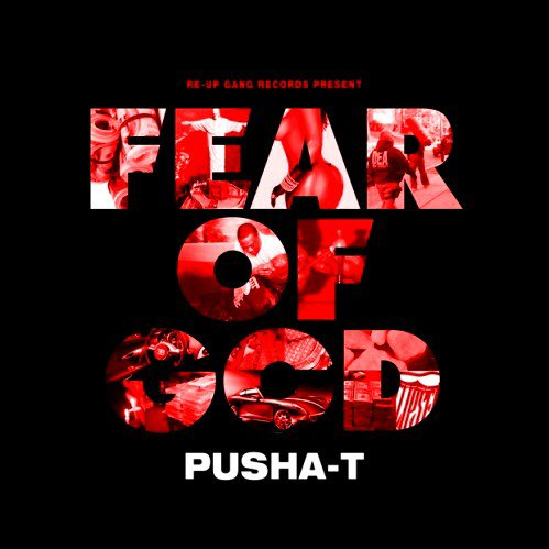 Pusha T - Fear Of God (2011)