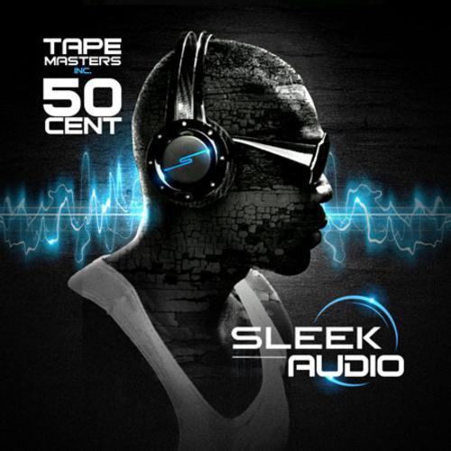 50 Cent - Sleek Audio Mixtape (2011)