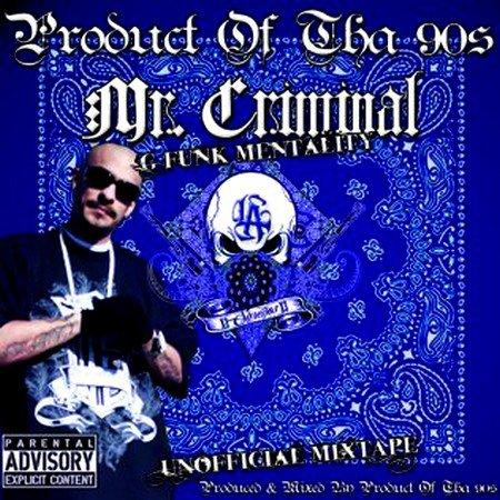 Mr Criminal - G-Funk Mentality (2011)