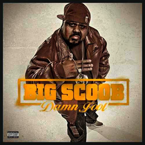 Big Scoob - Damn Fool (Tracklist)