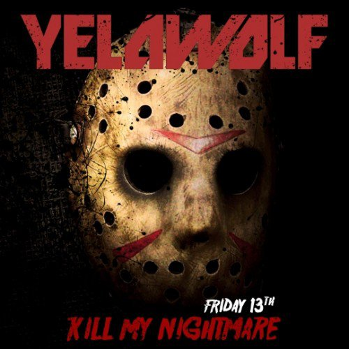 Yelawolf - Kill My Nightmare