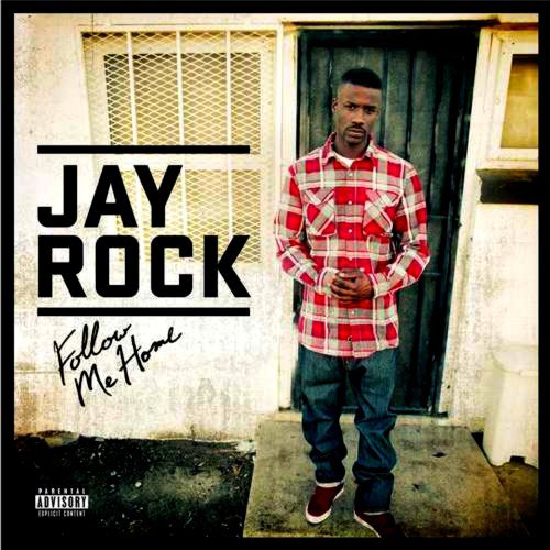 Jay Rock - Follow Me Home (Cover)