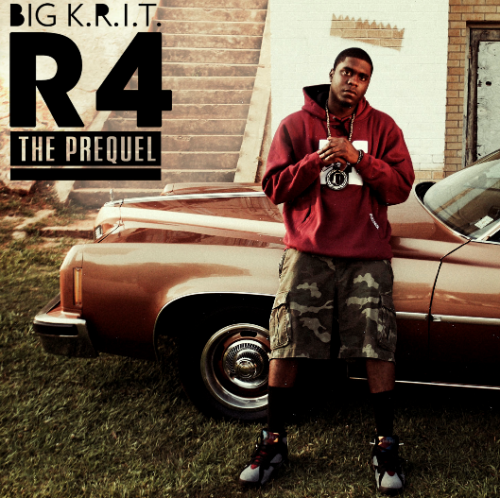 Big K.R.I.T. - R4 the Prequel (2011)