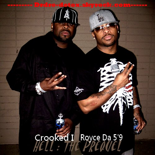 Crooked I & Royce Da 5'9 - Hell - The Prequel (2011)