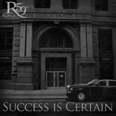 Royce Da 5'9'' - Success Is Certain (Cover & Tracklist)