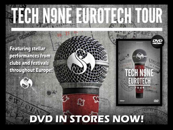 Tech N9ne - EuroTech Tour