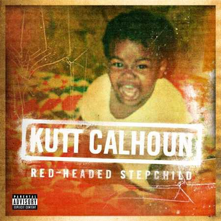 Kutt Calhoun - Red-Headed Stepchild EP (Cover)