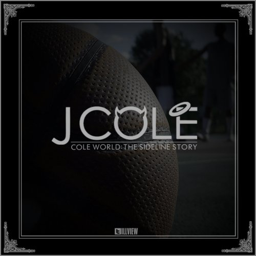J. Cole - Cole World : The Sideline Story (2011)